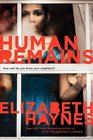 Human Remains (Turtleback School & Library Binding Edition)