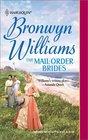 The Mail-Order Brides (Harlequin Historical, No 589)