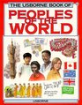 The Usborne Book of Peoples of the World