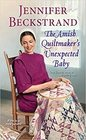 The Amish Quiltmaker?s Unexpected Baby