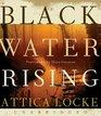 Black Water Rising CD