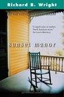 Sunset Manor A novel