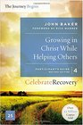Growing in Christ While Helping Others Participant's Guide 4 A Recovery Program Based on Eight Principles from the Beatitudes