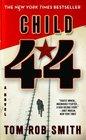 Child 44 (Leo Demidov, Bk 1)
