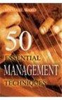 50 Essentials Management Techniques