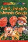 Aunt Jinksie's Magic Seeds