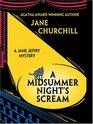 A Midsummer Night's Scream (Jane Jeffry Bk 15) (Large Print)