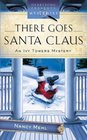 There Goes Santa Claus (Ivy Towers, Bk 4)