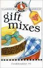 Gift Mixes (Gooseberry Patch Classic Cookbooklets, No. 1) (Classic Cookbooklets)