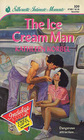 The Ice Cream Man (Silhouette Intimate Moments, No 309)