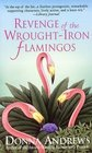 Revenge of the Wrought-Iron Flamingos (Meg Langslow, Bk 3)