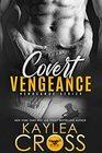 Covert Vengeance (Vengeance Series)