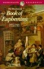 The Wordsworth Book of Euphemism