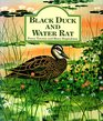 Black Duck and Water Rat