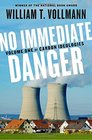 No Immediate Danger Volume One of Carbon Ideologies