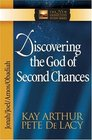 Discovering the God of Second Chances (Arthur, Kay)