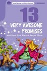 13 Very Awesome Promises and How God Always Keeps Them (Small Group Solutions for Kids)