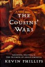 The Cousins' Wars Religion Politics and the Triumph of Anglo-America