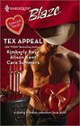 Tex Appeal: Real Good Man / Unbroken / I Can Still Feel You... (Harlequin Blaze, No 375)