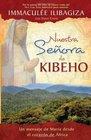 Nuestra Senora de Kibeho Un mensaje del cielo al mundo desde el corazon de Africa
