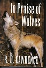 In praise of wolves
