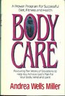 Body Care A Proven Program for Successful Diet Fitness and Health