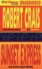 Sunset Express (Elvis Cole, Bk 6) (Audio CD) (Unabridged)