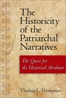 The Historicity of the Patriarchal Narratives The Quest for the Historical Abraham