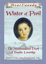 Winter of Peril: The Newfoundland Diary of Sophie Loveridge (Dear Canada)