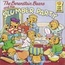 The Berenstain Bears and the Slumber Party (Berenstain Bears)