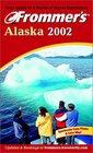 Frommer's 2002 Alaska