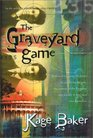 The Graveyard Game (The Company, Bk 4)