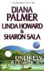 Unlikely Alliances:  Diamond Girl / An Independent Wife / Annie and the Outlaw