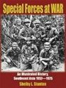 Special Forces at War An Illustrated History Southeast Asia 19571975