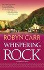 Whispering Rock (Virgin River, Bk 3)