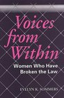 Voices from Within: Women in Conflict with the Law