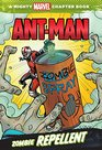 Ant-Man Zombie Repellent A Mighty Marvel Chapter Book