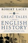 Great Tales from English History  Captain Cook Samuel Johnson Queen Victoria Charles Darwin Edward the Abdicator and More