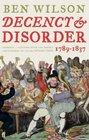 Decency  Disorder 1789-1837