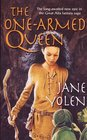 The One-Armed Queen (Great Alta, Bk 3)