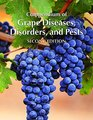 Compendium of Grape Diseases Disorders and Pests Second Edition
