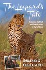 The Leopard's Tale Featuring Half-Tail and Zawadi stars of Big Cat Diary