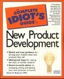 Complete Idiot's Guide to New Product Development