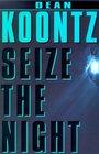 Seize the Night (Moonlight Bay, Bk 2) (Large Print)