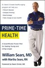 Prime-Time Health A Scientifically Proven Plan for Feeling Young and Living Longer