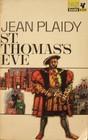 St. Thomas's Eve (Tudor Saga, Bk 6)