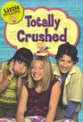 Totally Crushed! (Lizzie McGuire #2)