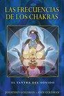 Las frecuencias de los chakras El tantra del sonido