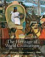 The Heritage of World Civilizations Brief Edition Combined Volume