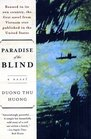 Paradise of the Blind : A Novel